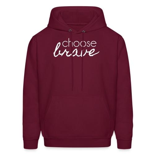 Choose Brave Unisex Hoodie - Men's Hoodie