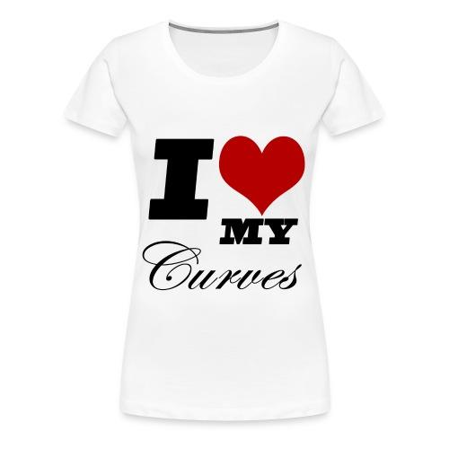 I Love My Curves Tee - Women's Premium T-Shirt