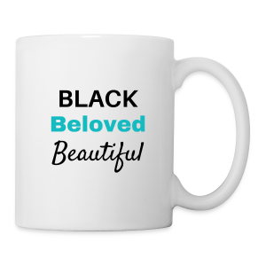 Black Beloved Beautiful - Coffee/Tea Mug