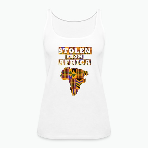 Stolen From Africa - Kente - Women's Premium Tank Top