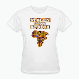 Stolen From Africa Apparel - Women's T-Shirt