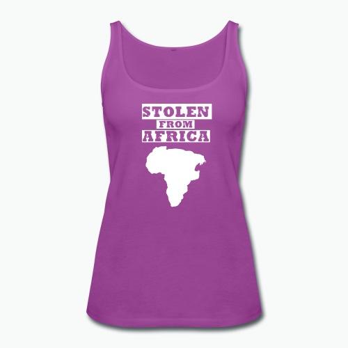 Stolen From Africa Apparel - Women's Premium Tank Top