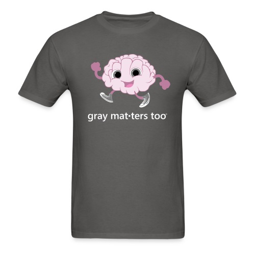Gray Matters Too - Men's T-Shirt