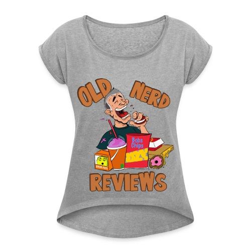 Old Nerd Reviews Women's Shirt - Women's Roll Cuff T-Shirt