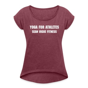 Yoga for Athletes Women's Rolled Sleeve Boxy T-Shirt - Women's Roll Cuff T-Shirt