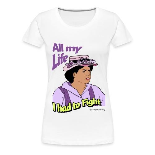 All My Life - Women's Premium T-Shirt