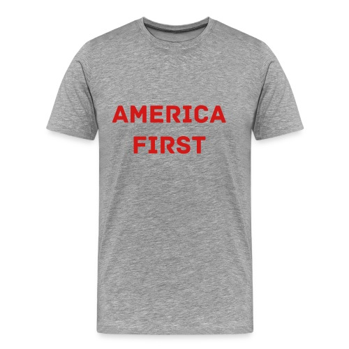 America First T-shirt - Men's Premium T-Shirt