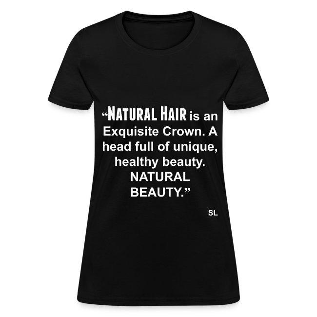 Black Women's Natural Hair Slogan Quotes T-shirt Clothing by Stephanie Lahart