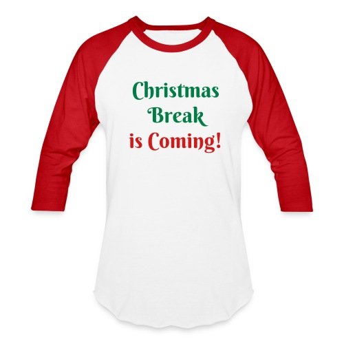 Break - Baseball T-Shirt