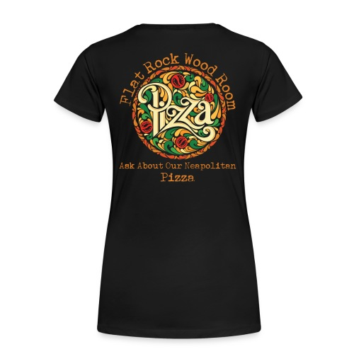 Ask About Our Pizza Women's - Women's Premium T-Shirt