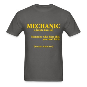 MECHANIC NOUN T-Shirts - Men's T-Shirt