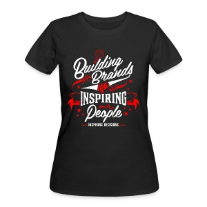 Building Brands and Inspiring People Roomier Fit  - Women's 50/50 T-Shirt