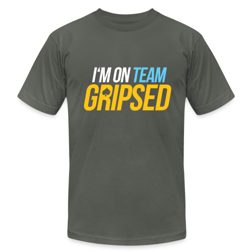 I'm On Team Gripsed - Men's  Jersey T-Shirt
