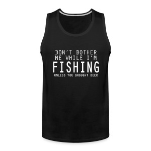 DON'T BOTHER UNLESS Sportswear - Men's Premium Tank