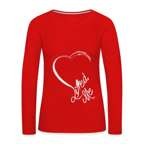 Love Lifted Me - Women's Premium Long Sleeve T-Shirt