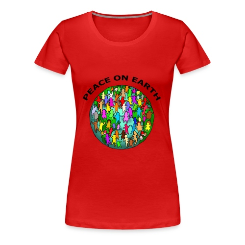 PEACE ON EARTH (WOMEN) - Women's Premium T-Shirt