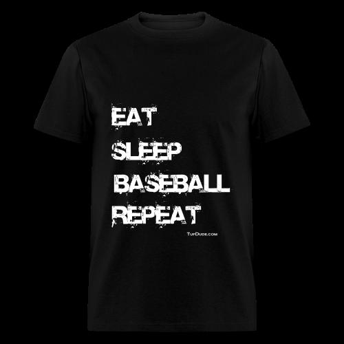 Eat Sleep Baseball Repeat - Men's T-Shirt