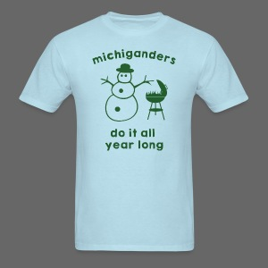 Michiganders do it all year long - Men's T-Shirt