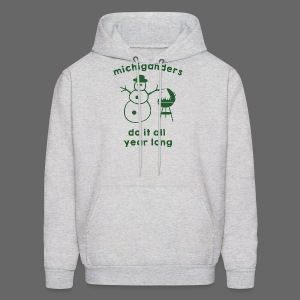 Michiganders do it all year long - Men's Hoodie