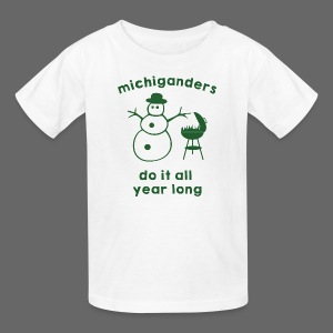 Michiganders do it all year long - Kids' T-Shirt