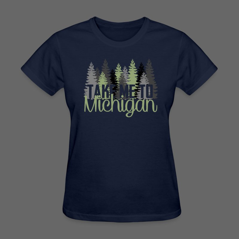 Take Me To Michigan - Women's T-Shirt