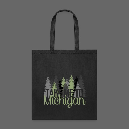 Take Me To Michigan - Tote Bag