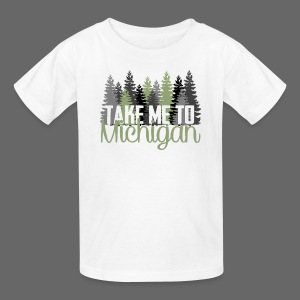 Take Me To Michigan - Kids' T-Shirt