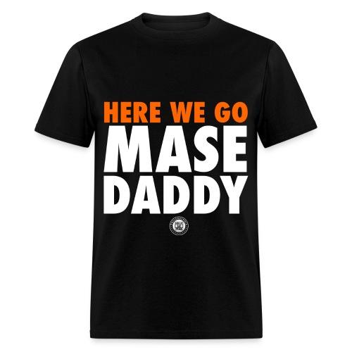 Mase Daddy T-Shirt (Black) - Men's T-Shirt