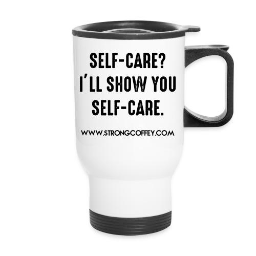 Self-Care Travel Mug - Travel Mug