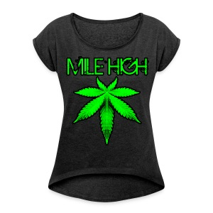 Mile High - Women's Roll Cuff T-Shirt