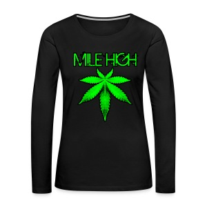 Mile High - Women's Premium Long Sleeve T-Shirt