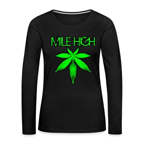 Mile High - Women's Premium Long Sleeve T-Shirt