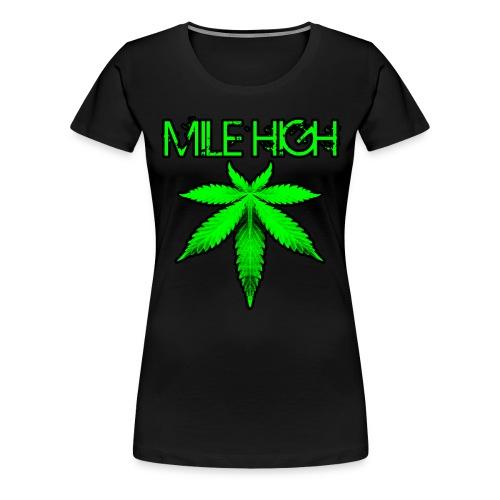 Mile High - Women's Premium T-Shirt