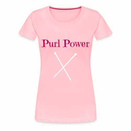 Purl Power - Women's Premium T-Shirt