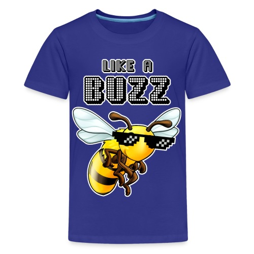 Like a Buzz - Kids' Premium T-Shirt