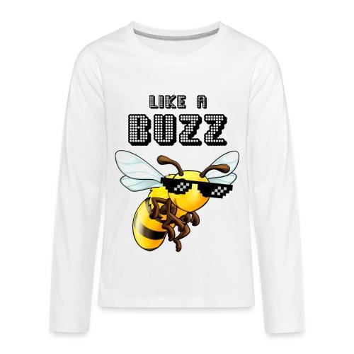 Like a Buzz - Kids' Premium Long Sleeve T-Shirt