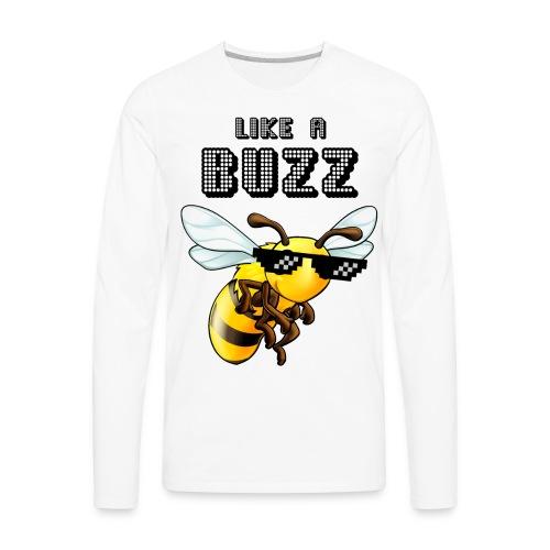 Like a Buzz - Men's Premium Long Sleeve T-Shirt