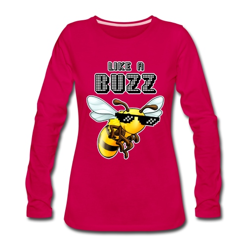 Like a Buzz - Women's Premium Long Sleeve T-Shirt
