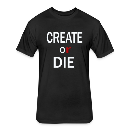 Create or Die Men's logo tee - Fitted Cotton/Poly T-Shirt by Next Level