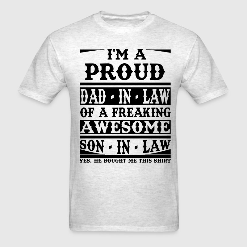 5bf24196 ... Birthday Son In Law Proud: I'm A Proud Dad In Law Of A