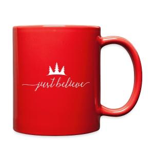Just Believe Mug - Full Color Mug