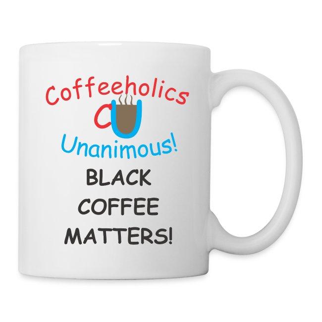 CU Black Coffee Matters cup