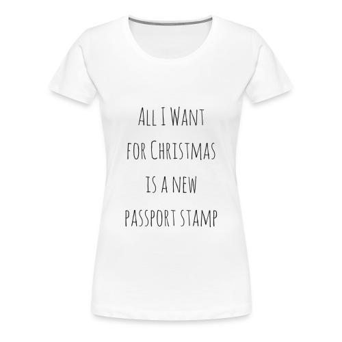 Passport Stamp for Christmas - short sleeve - Women's Premium T-Shirt