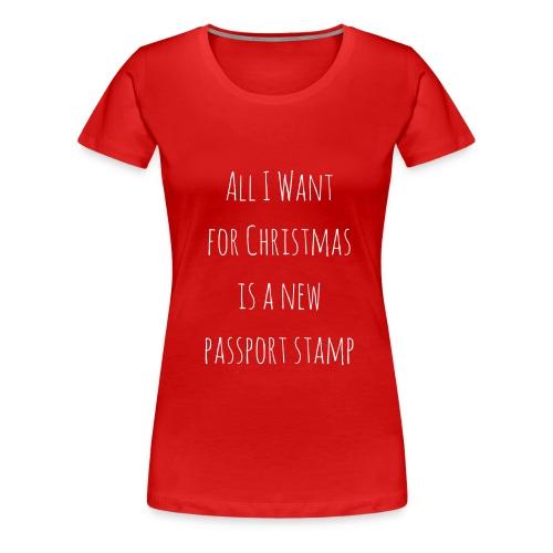 Passport Stamp for Christmas - short sleeve white writing - Women's Premium T-Shirt