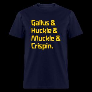 Gallus & Huckle & Muckle & Crispin