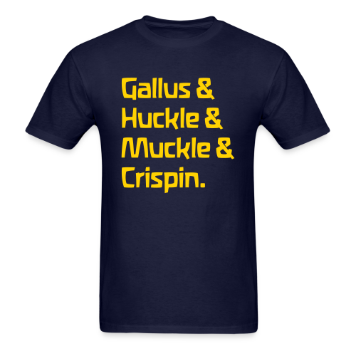 Gallus & Huckle & Muckle & Crispin - Men's T-Shirt