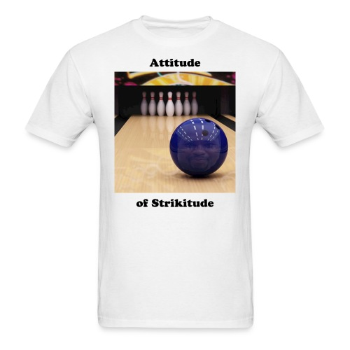 Attitude of strikitude - Men's T-Shirt