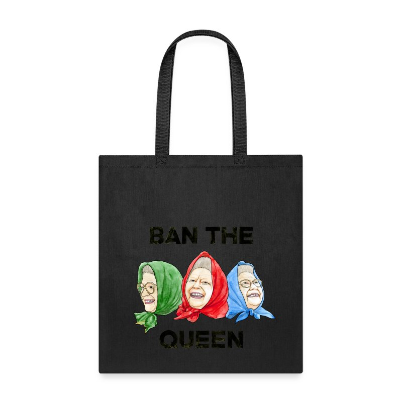 Ban-The-Queen.png - Tote Bag