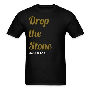 Drop the Stone - Men's T-Shirt