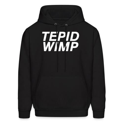 Tepid Wimp Hoodie - Men's Hoodie